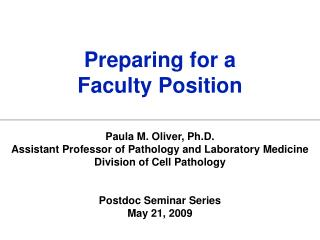 Preparing for a  Faculty Position