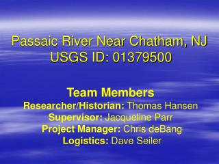 Passaic River Near Chatham, NJ  USGS ID: 01379500