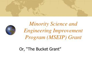 Minority Science and Engineering Improvement Program (MSEIP) Grant