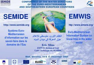 Syst�me Euro-M�diterran�en d�information sur les savoir-faire dans le domaine de l�Eau