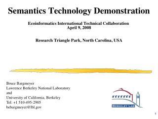 Semantics Technology Demonstration Ecoinformatics International Technical Collaboration
