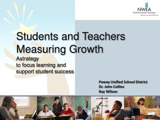 Students and Teachers Measuring Growth Astrategy  to focus learning and  support student success