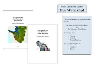 Water Discussion Course Our Watershed
