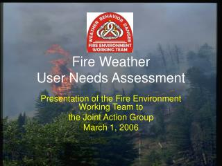 Fire Weather  User Needs Assessment