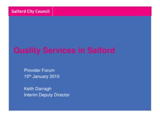 Quality Services in Salford