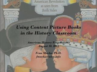 Using Content Picture Books  in the History Classroom