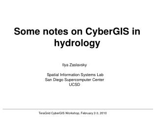 Some notes on  CyberGIS  in  hydrology