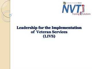 Leadership for the Implementation of  Veteran Services (LIVS)