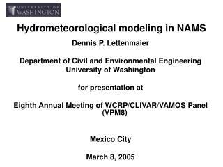 Hydrometeorological modeling in NAMS