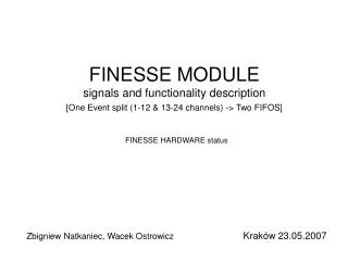 FINESSE MODULE signals and functionality description