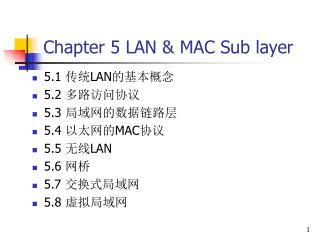Chapter 5 LAN & MAC Sub layer