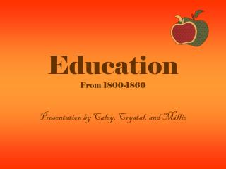 Education From 1800-1860