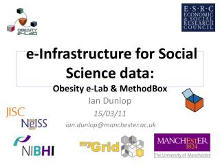 e-Infrastructure for Social Science data: Obesity e-Lab & MethodBox