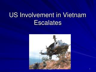 US Involvement in Vietnam Escalates
