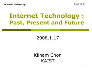 Internet Technology :  Past, Present and Future