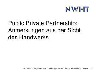 Public Private Partnership: Anmerkungen aus der Sicht des Handwerks