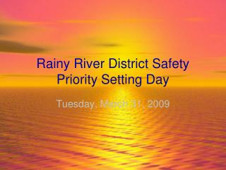 Rainy River District Safety Priority Setting Day