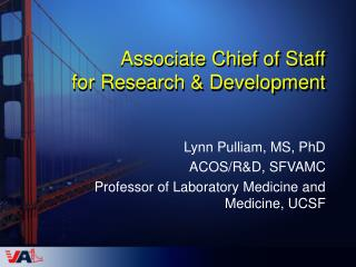 Associate Chief of Staff for Research  Development