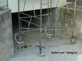 """Vallen van """"steigers"""" ........"""