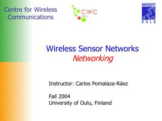 Wireless Sensor Networks Networking