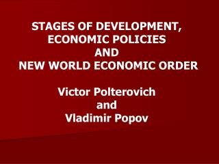 INITIAL CONDITIONS AND ECONOMIC POLICIES