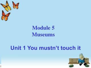 Module 5 Museums