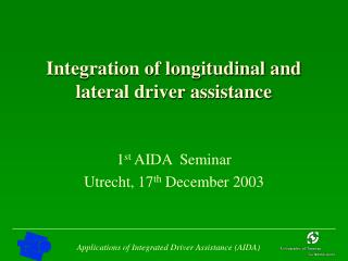 Integration of longitudinal and lateral driver assistance