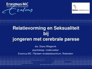 Relatievorming en Seksualiteit bij  jongeren met cerebrale parese