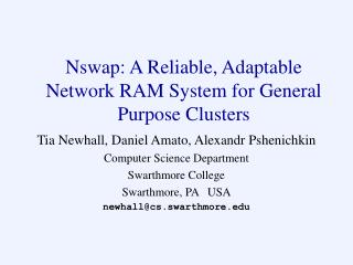Nswap: A Reliable, Adaptable Network RAM System for General Purpose Clusters