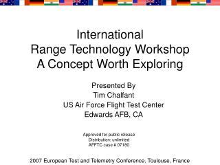 International  Range Technology Workshop A Concept Worth Exploring
