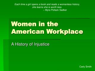 Women in the American Workplace