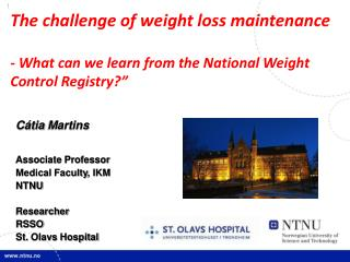 The challenge of weight loss maintenance