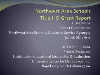 Northwest Area Schools Title II D Grant Report