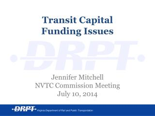 Transit Capital  Funding Issues