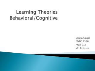 Learning Theories Behavioral/Cognitive