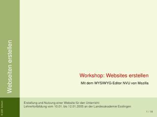 Workshop: Websites erstellen Mit dem WYSIWYG-Editor NVU von Mozilla