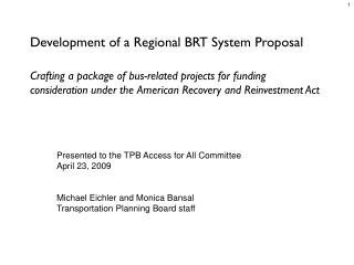 Development of a Regional BRT System Proposal