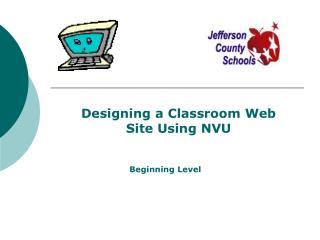 Designing a Classroom Web Site Using NVU