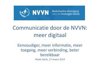 Communicatie door de NVVN: meer digitaal