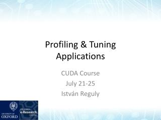 Profiling & Tuning Applications