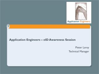 Application Engineers – eID Awareness Session