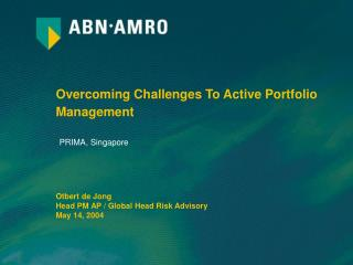 Overcoming Challenges To Active Portfolio Management