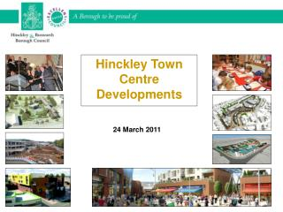 Hinckley Town Centre Developments