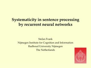 Systematicity in sentence processing by recurrent neural networks