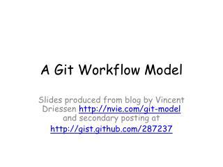 A  Git  Workflow Model