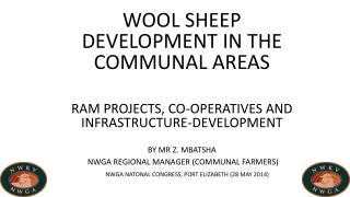 WOOL SHEEP DEVELOPMENT IN THE COMMUNAL AREAS