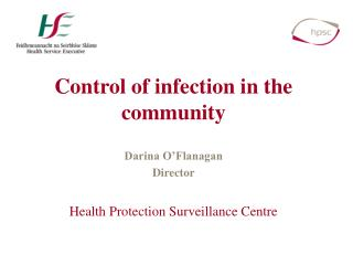 Control of infection in the community