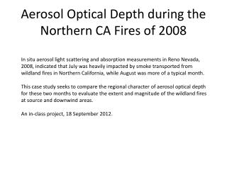 Aerosol Optical Depth during the Northern CA Fires of 2008