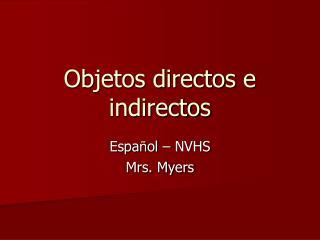 Objetos directos e indirectos