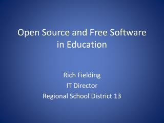 Open Source and  Free Software in Education